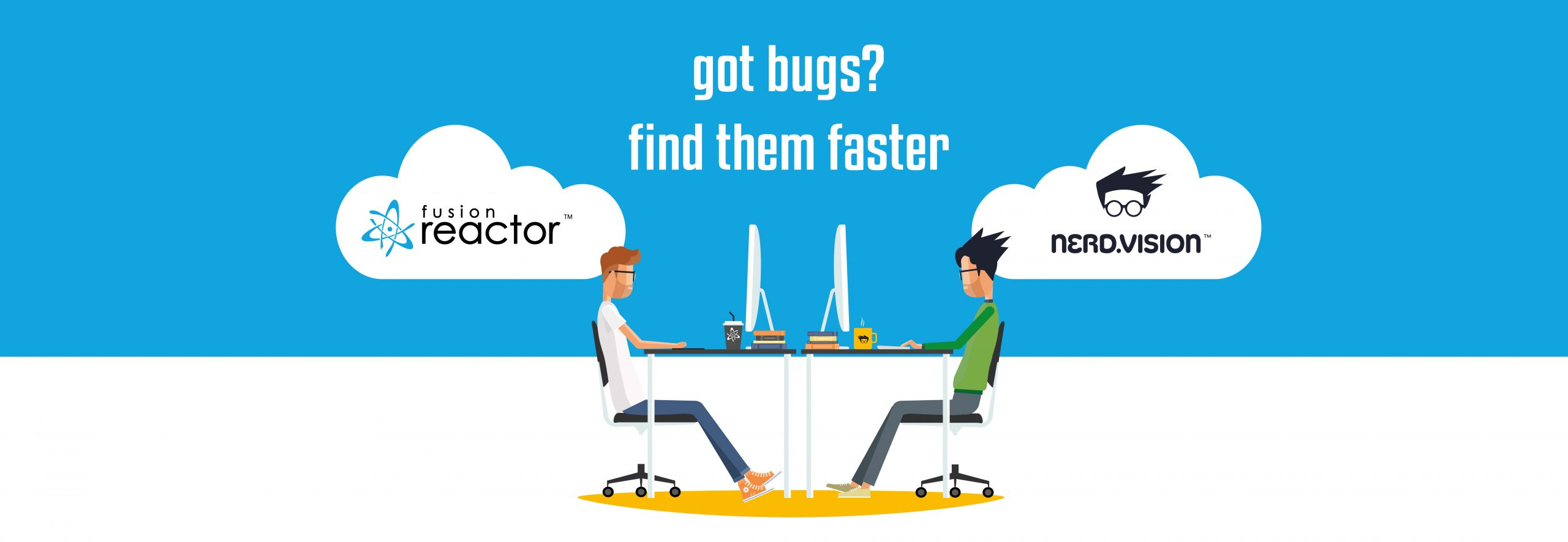 Find bugs fast